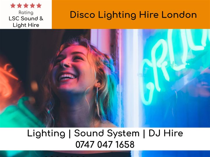 Disco Lighting Hire London - LSC Sound and Light Hire