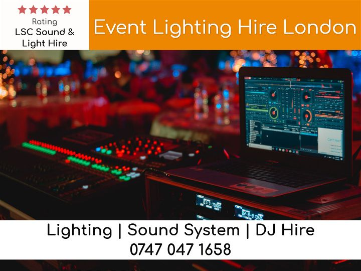 Event Lighting Hire London - LSC Sound and Light Hire