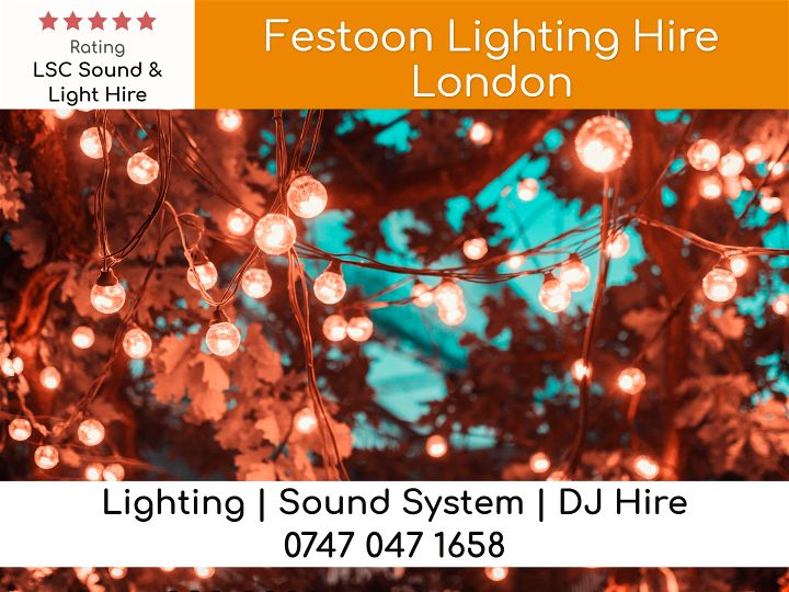 Festoon Lighting Hire London UK - LSC Sound and Light Hire