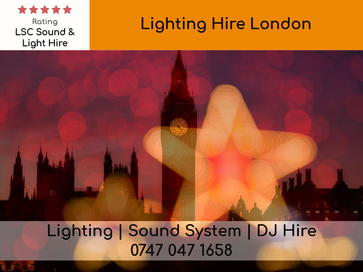 Lighting Hire London - LSC Sound and Light Hire