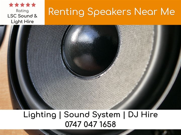 Renting Speakers Near Me - LSC Sound and Light Hire