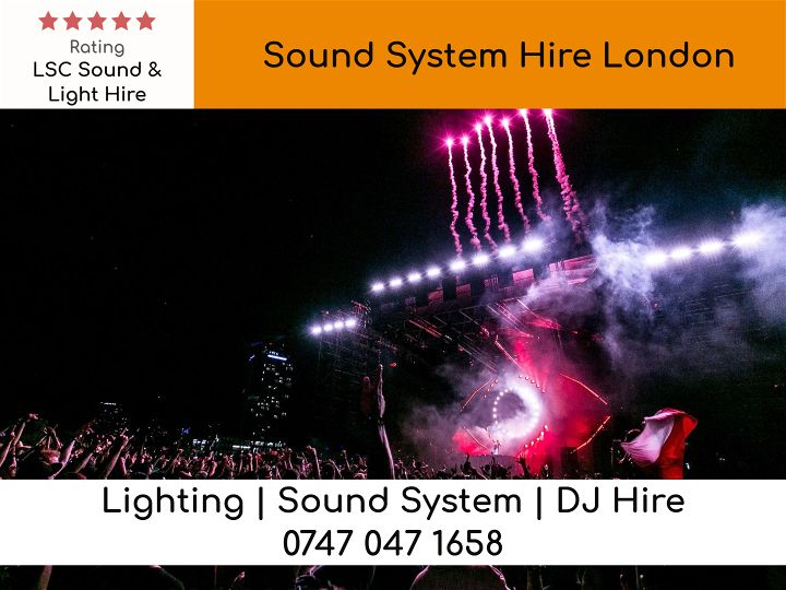 Sound System Hire London - LSC Sound and Light Hire