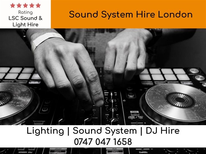 Sound System Hire London UK - LSC Sound and Light Hire