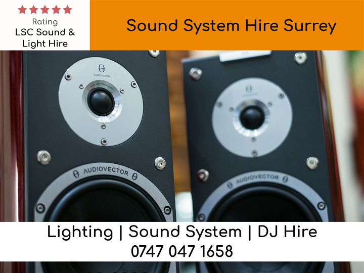 Sound System Hire Surrey - LSC Sound and Light Hire