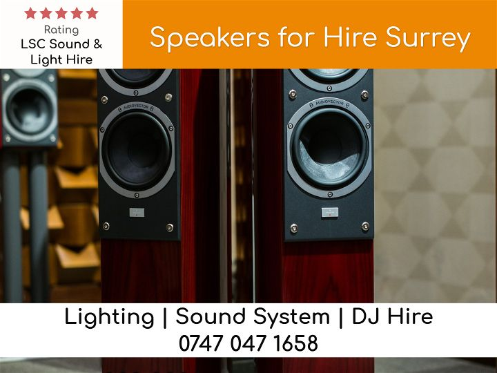 Speakers for Hire Surrey - LSC Sound and Light Hire
